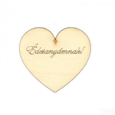 Festhető fafigura Szív Édesanyámnak felirattal 15 cm 1 db/cs